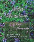 Wild Meadow: Poems and Photography