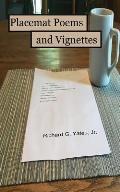 Placemat Poems & Vignettes