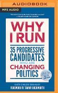 Why I Run: 35 Progressive Candidates Who Are Changing Politics