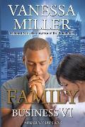 Family Business VI: Servant of God