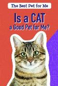 Is a Cat a Good Pet for Me?