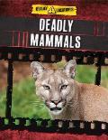Deadly Mammals