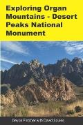 Exploring Organ Mountains Desert Peaks National Monument