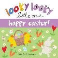 Looky Looky Little One Happy Easter