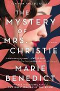 Mystery of Mrs Christie A Novel