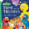 Home for the Holidays: A Little Book about the Different Holidays That Bring Us Together