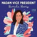 CAL21 Madam Vice President Kamala Harris Wall