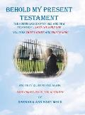 Behold My Present Testament: And They Rejected Me Again, Says Christ Jesus, the Almighty