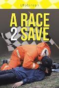 A Race 2 Save