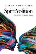 Spiritvolition: Creole Ebonics Patois Slang