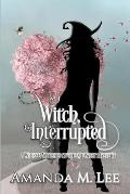 Witch, Interrupted