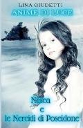 Nesea e le Nereidi di Poseidone (Anime di luce)