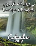 The World's Most Beautiful Waterfalls Calendar 2019: Full-Color Portrait-Style Desk Calendar