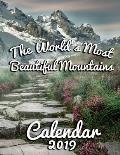 The World's Most Beautiful Mountains Calendar 2019: Full-Color Portrait-Style Desk Calendar
