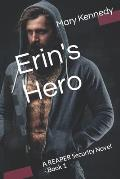 Erin's Hero: A REAPER Security Novel - Book 1