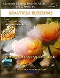 Beautiful Blossoms - Grayscale Coloring Book for Adults and Gifted Kids: Edition: Full Pages (Smooth Paper - Both Sides)
