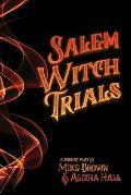 Salem Witch Trials: A Parody Play