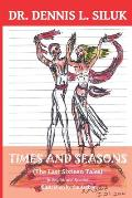 Times and Seasons: (The Last Sixteen Tales) in English and Spanish