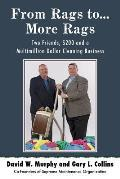 From Rags To...More Rags: Two Friends, $200 and a Multimillion Dollar Cleaning Business