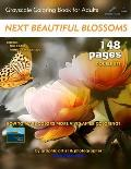 Next Beautiful Blossoms - Grayscale Coloring Book for Adults: Edition: Full pages (Double Set)