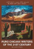 Puro Chicanx Writers of the 21st Century