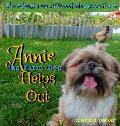 The Adventures of Sweet Meadows Farm: Annie the Farm Dog Helps Out
