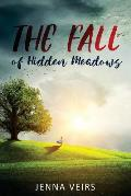 The Fall of Hidden Meadows