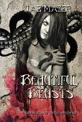 Beautiful Beasts: A Collection of Visceral Horror