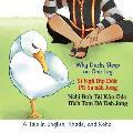 Why Ducks Sleep on One Leg: A Tale in English, Rhade, and Koho