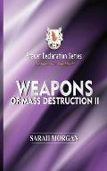 Prayer Declaration Series: Weapons of Mass Destruction II