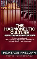 The Harmoneutic Culture: 9 Secrets That Will Help to Improve the Relationship Between Pastors and Musicians