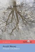 Present Conditions (the Hollyridge Press Chapbook Series)