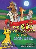 The Big Yellow Cat and the Blue Moon: A Funny Read Aloud Bedtime Rhyme book. Written for children ages 2-7.