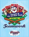 Threads & The All-Star Team: Teamwork