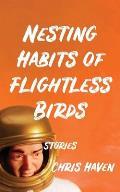 Nesting Habits of Flightless Birds: Stories