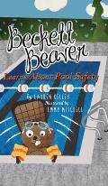 Beckett Beaver Learns About Pool Safety