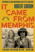 It Came from Memphis Updated & Revised