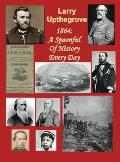 1864: A Spoonful of History Every Day