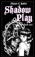 Shadow Play: Book One: Kim & Jessie