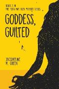 Goddess, Guilted: Book 2 in The Yoga Mat Cozy Mystery Series