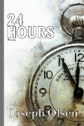 24 Hours: Poems