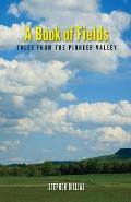 A Book of Fields: Tales from the Pioneer Valley