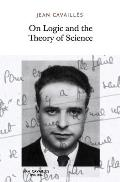 On Logic & the Theory of Science