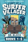 Diary of a Surfer Villager, Books 1-5: (an unofficial Minecraft book)