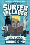 Diary of a Surfer Villager, Books 6-10: (an unofficial Minecraft book)