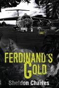 Ferdinand's Gold