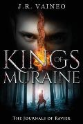 Kings of Muraine: The Journals of Ravier, Volume I