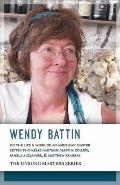 Wendy Battin: On the Life & Work of an American Master