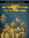 Solving New Testament Mysteries With Old Testament Clues