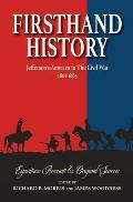Firsthand History: Jefferson's America to The Civil War 1801-1865